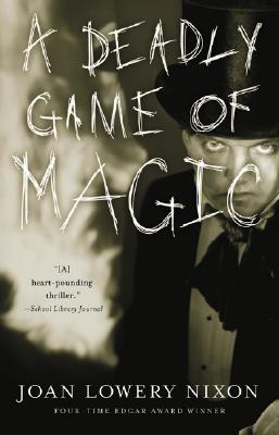 A Deadly Game of Magic By Nixon, Joan Lowery